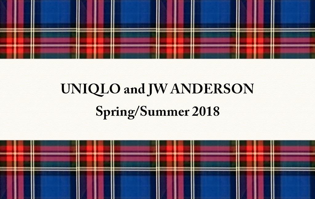 ユニクロ×JWアンダーソン2018SS